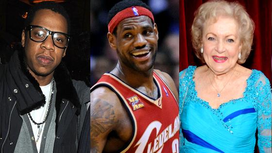 Jay-Z, LeBron James, Betty White