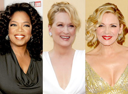 Oprah Winfrey, Meryl Streep, Kim Cattrall