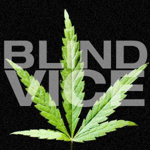 Blind Vice soft drug