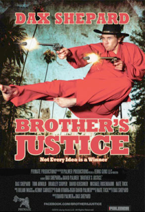 Brother's Justice, Dax Shepard
