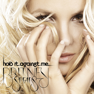 Britney Spears, Hold it Against Me