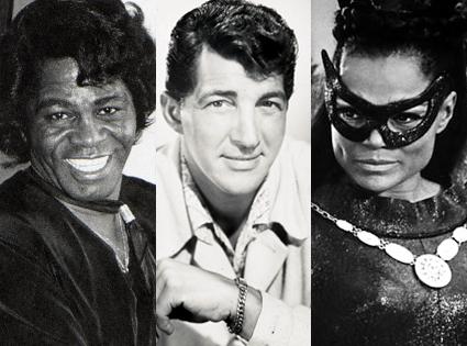 James Brown, Dean Martin, Eartha Kitt