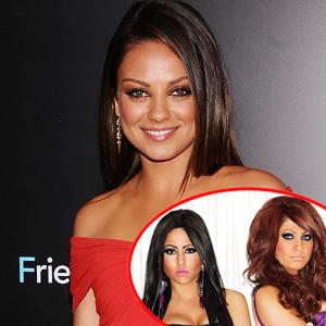 Mila Kunis, Olivia, Tracy, Jerseylicious