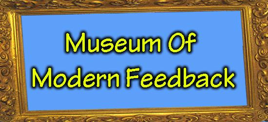 Museum Of Modern Feedback X2