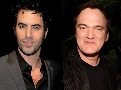 Sacha Baron Cohen, Quentin Tarantino