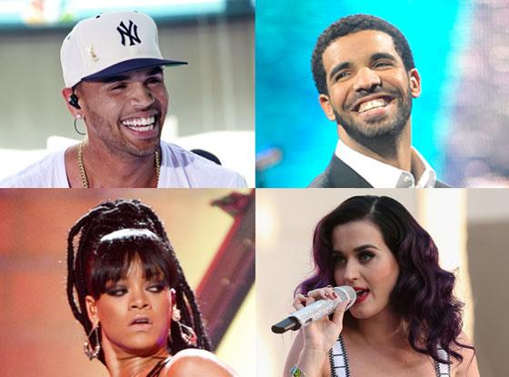 Rihanna, Katy Perry, Drake, Chris Brown
