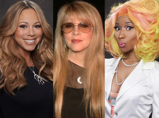 Mariah Carey, Stevie Nicks, Nicki Minaj