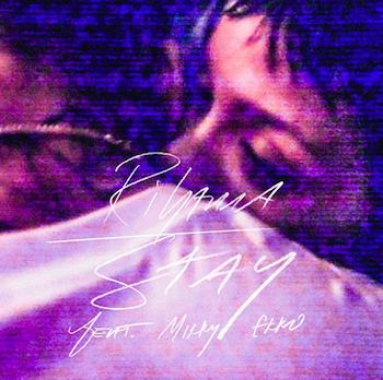 Rihanna, Stay