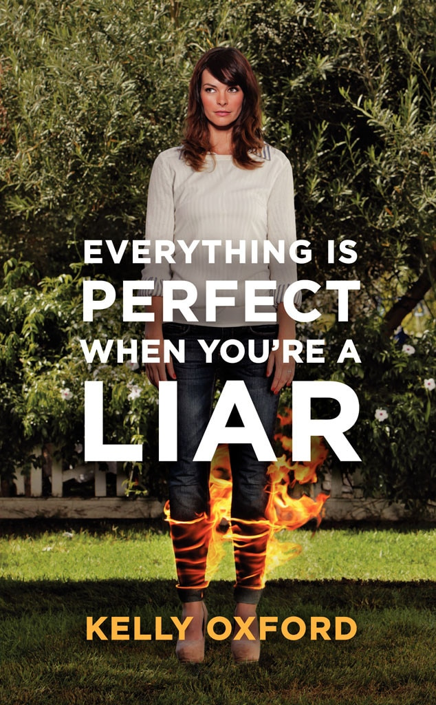 Kelly Oxford, Everything Is Perfect When You're a Liar Book