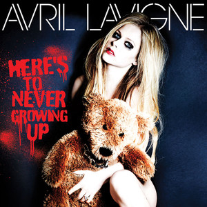 Avril Lavigne, Here's To Never Growing Up