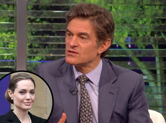 Dr. Oz, Angelina Jolie