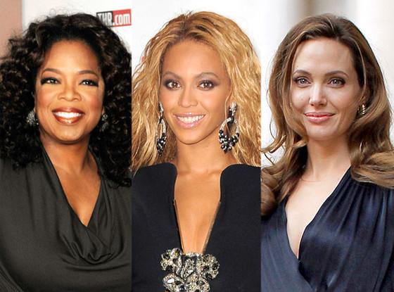 Oprah Winfrey, Beyonce Knowles, Angelina Jolie
