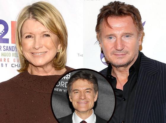 Martha Stewart, Liam Neeson, Dr. Oz