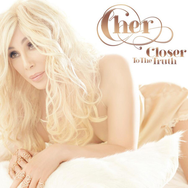 Cher, Closer To The Truth Album Cover