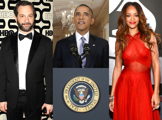 Judd Apatow, President, Barack Obama, Rihanna