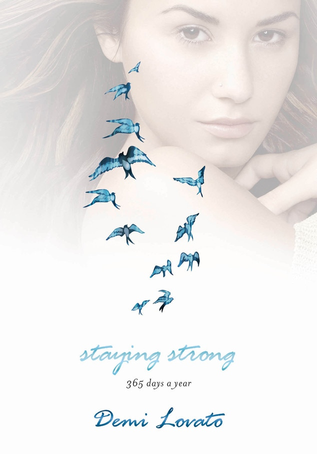 Demi Lovato, Staying Strong: 365 Days a Year