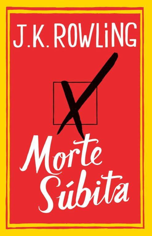 Morte Subita, Livro Morte Subita, Morte Subita J.K. Rowling