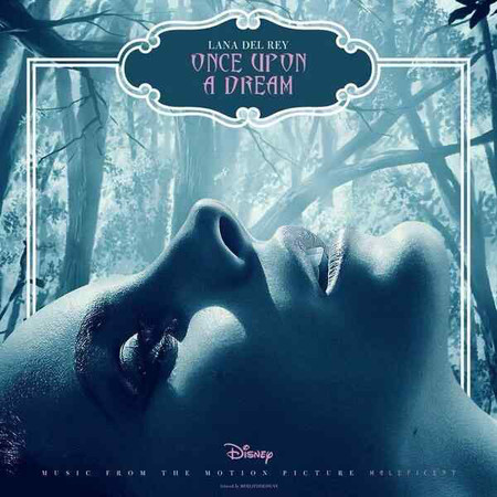 Lana del Rey, maleficent, once upon a dream