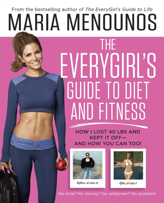 Maria Menounos, The Everygirl's Guide to Diet and Fitness