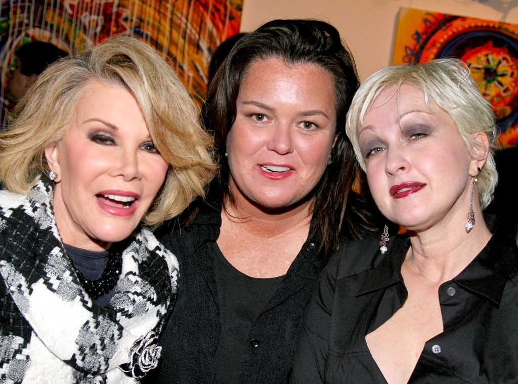 Joan Rivers, Rosie O'Donnell, Cyndi Lauper, Famous Friends