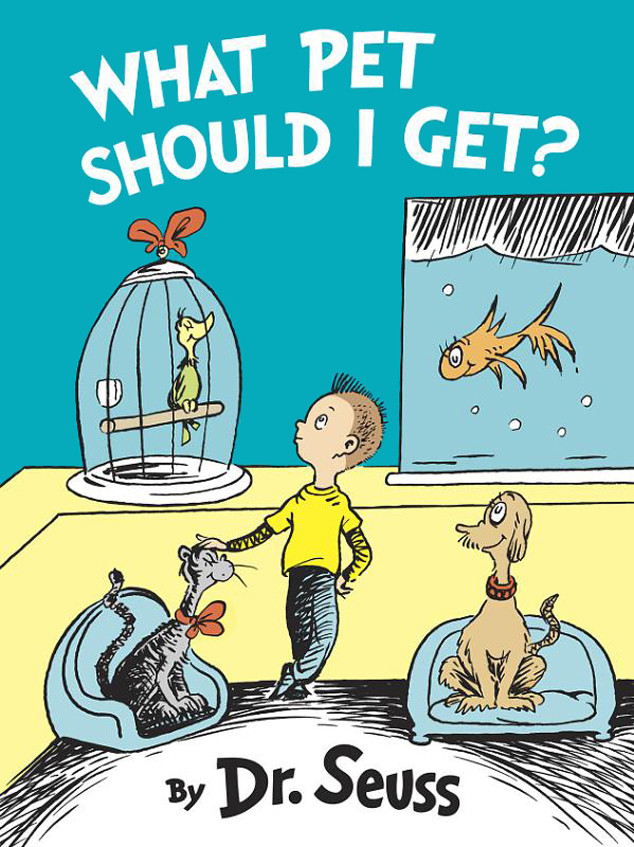 What Pet Should I Get?, Dr. Seuss