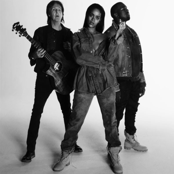Rihanna, Kanye, Paul McCartney