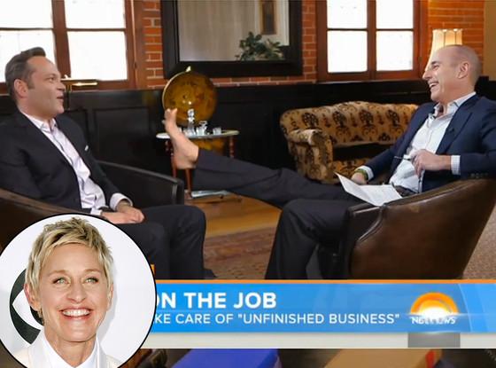 Ellen DeGeneres, Vince Vaughn, Matt Lauer