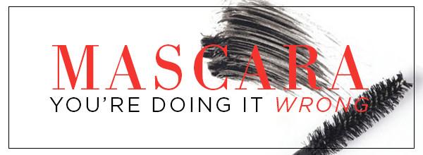 ESC, Mascara your doing it wrong