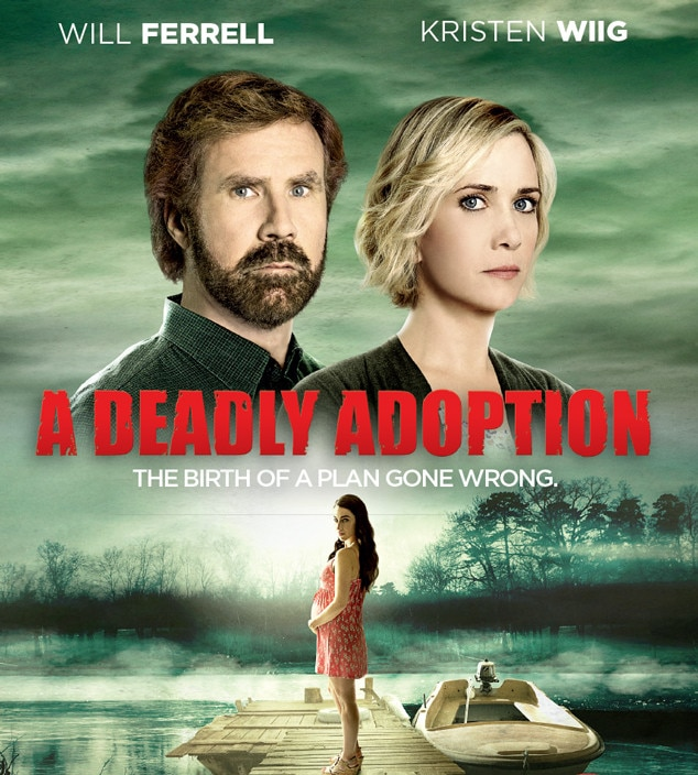 "-  21.  A Deadly Adoption : On April 1, 2015,  Will Ferrell  and  Kristen Wiig  fans weren't sure whether they were on the butt end of a bizarre April Fool's prank when it was announced that the duo was teaming up to star in a Lifetime film. The next day, they were even more confused when Ferrell issued a statement saying they were ""deeply disappointed that our planned top-secret project was made public"" and that they'd decided it was in ""the best interest of everyone to forgo the project entirely."""