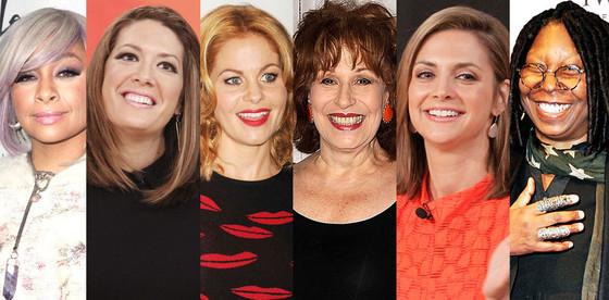 Candace Cameron Bure, Joy Behar, Whoopi Golberg, Michelle Collins, Paula Faris, Raven Symone