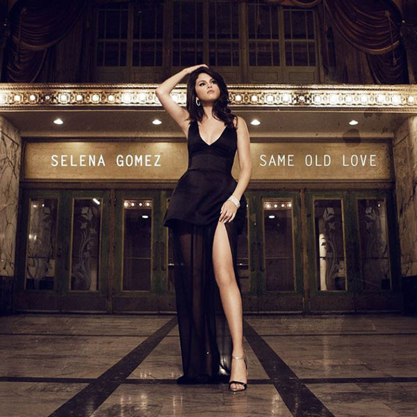 Selena Gomez, Same Old Love