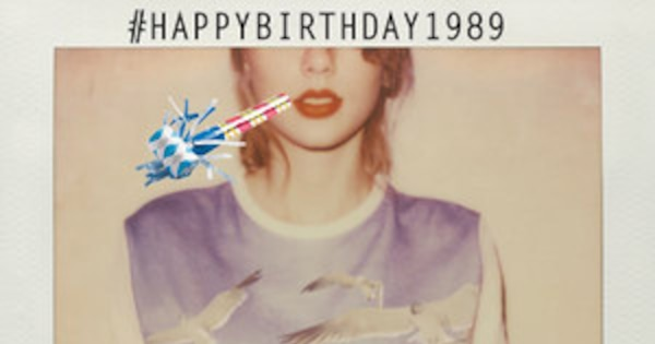 Happy Birthday 1989 Here Are The 25 Best Ways To Celebrate Taylor