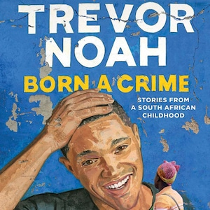 Trevor Noah, Born A Crime, Book