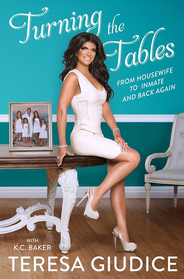 Teresa Giudice, Turning the Tables: From Housewife to Inmate and Back Again