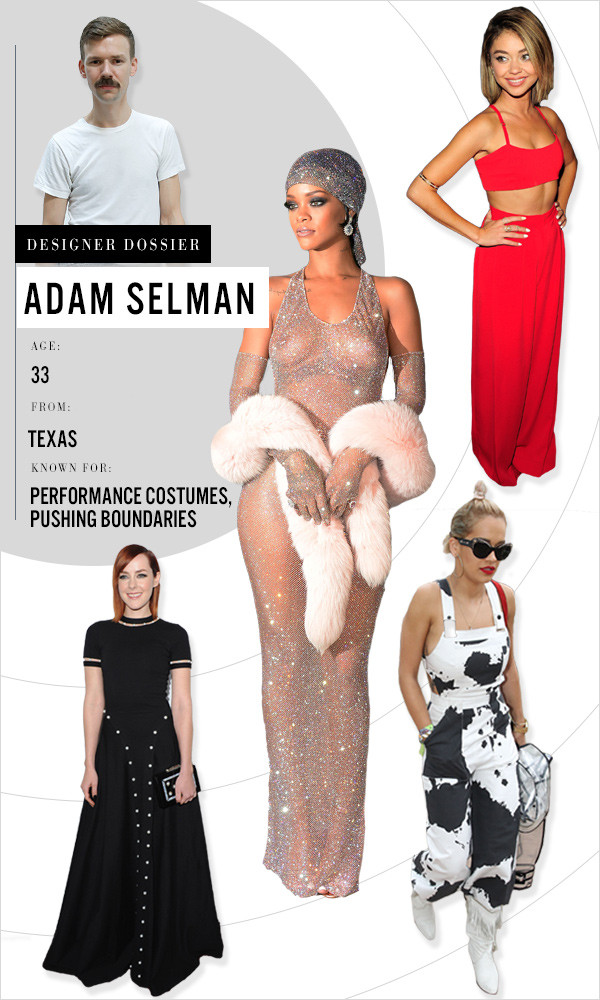 Designer Dossier Adam Selman The Man Behind Rihanna S Greatest Looks E Online