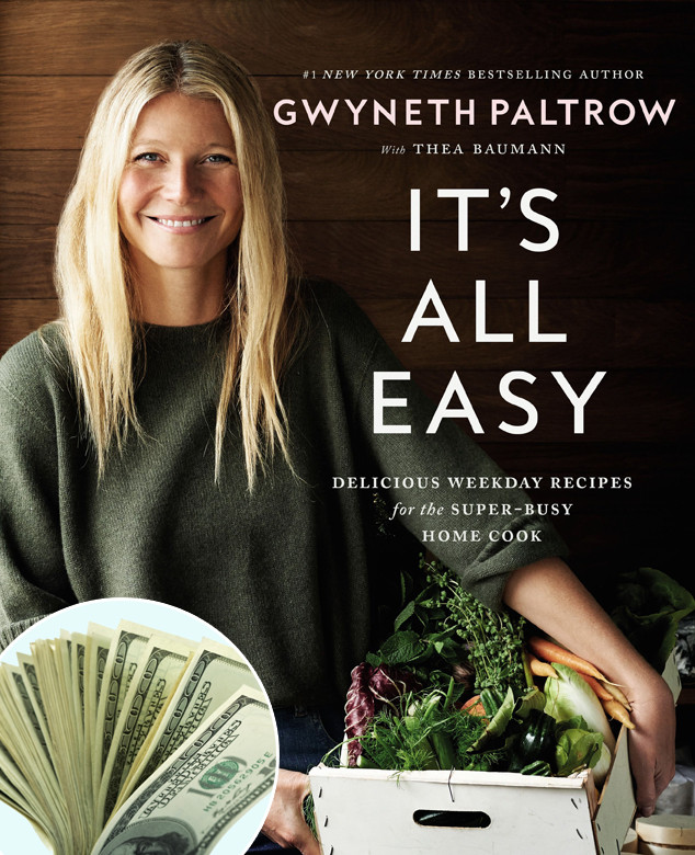 Gwyneth Paltrow, It's All Easy Cookbook, Money