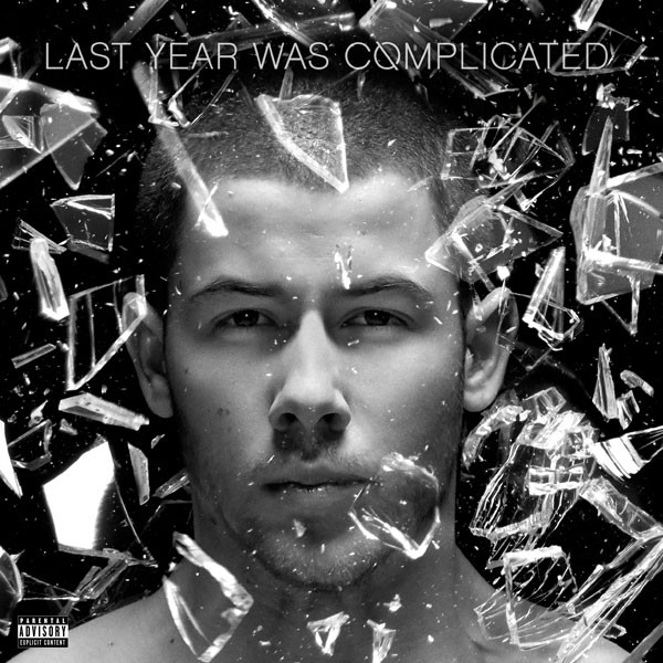 Nick Jonas, Last Year Was Complicated