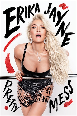 Erika Jayne, Pretty Mess