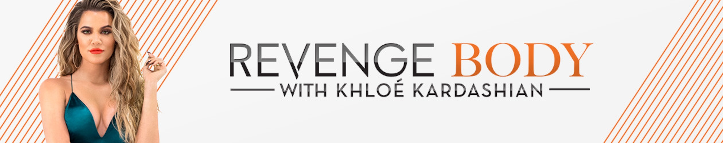 Revenge Body With Khloe Kardashian Tune-In Banner