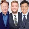 James Corden, Conan O'Brien, Stephen Colbert