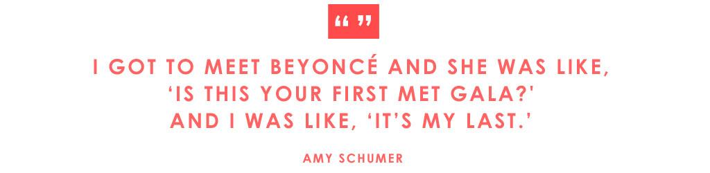 ESC: Met Gala Quotes, Amy Schumer