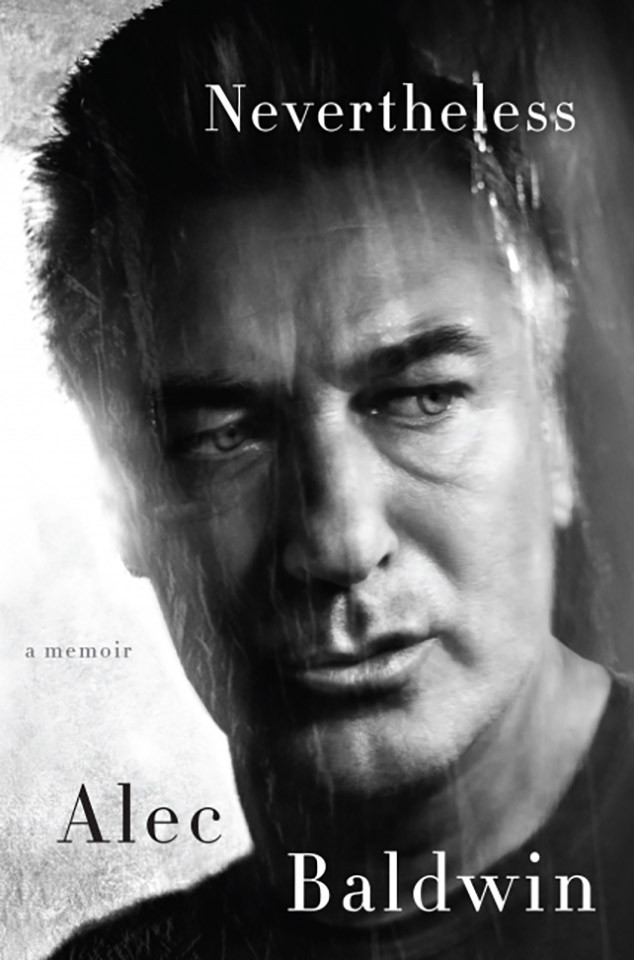 Alec Baldwin, Nevertheless, Memoir