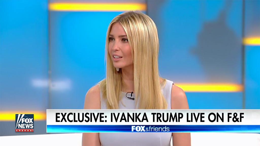 Ivanka Trump, Fox & Friends
