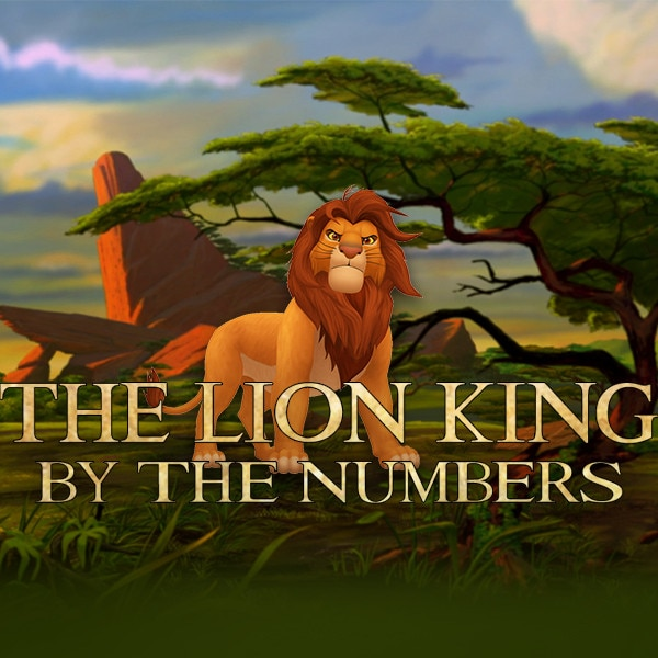 the lion king by the numbers  how simba  timon and pumbaa helped create a disney classic