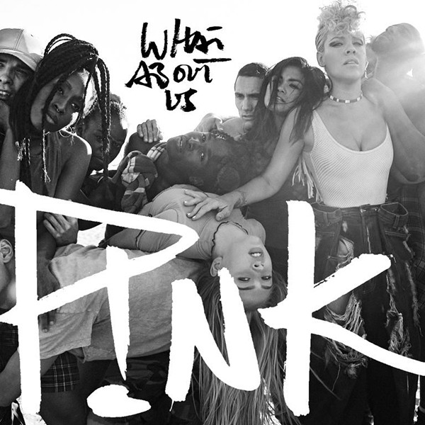 Pink, What About Us