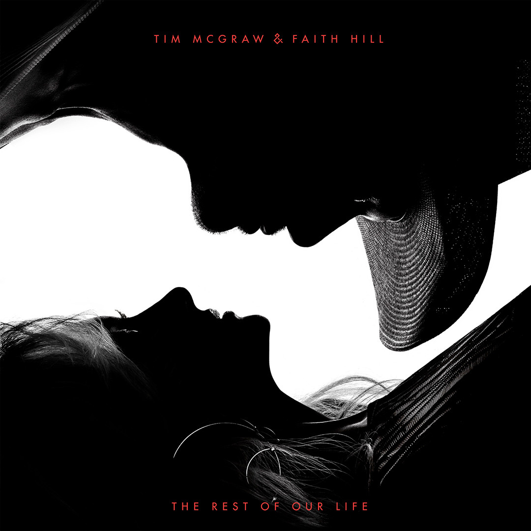 Faith Hill, Tim McGraw, The Rest of Our Life, Album