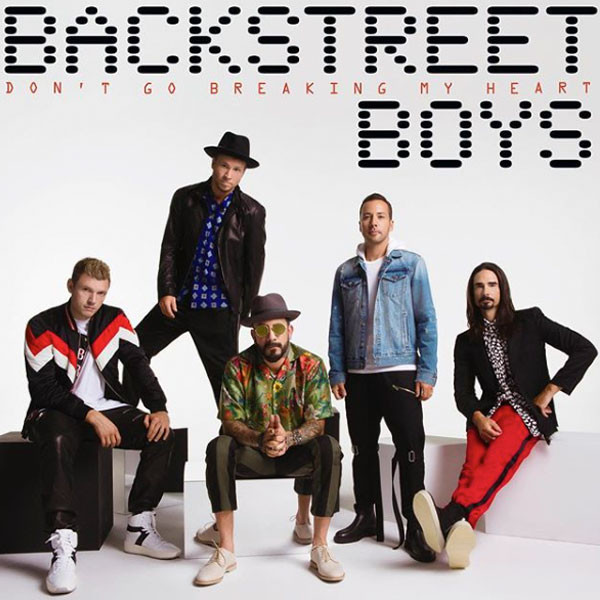 Backstreet Boys, Don't Go Breaking My Heart