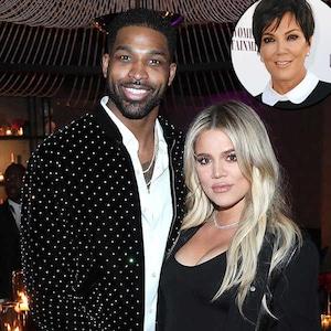 Khloe Kardashian, Tristan Thompson, Kris Jenner