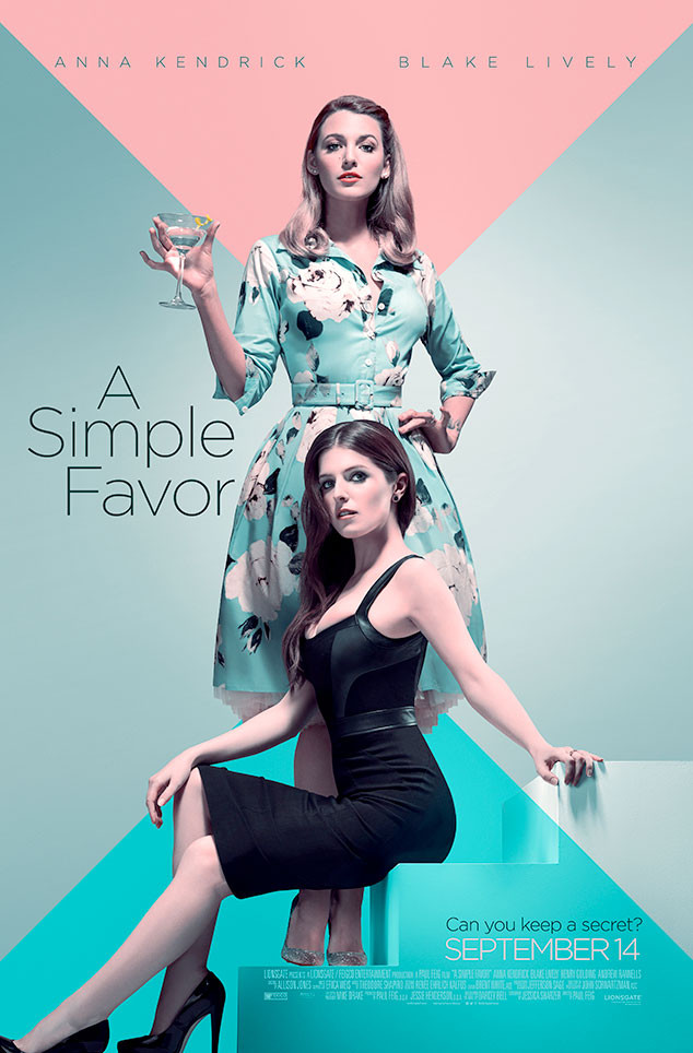 A Simple Favor, Movies, Poster, Blake Lively, Anna Kendrick