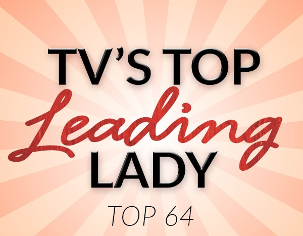TV's Top Leading Lady 2018: Vote in the Top 64 Now